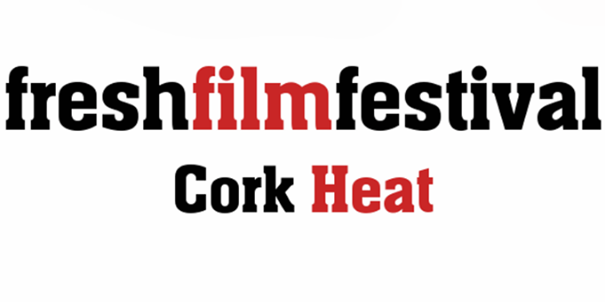 FRESH FILM FESTIVAL CORK
